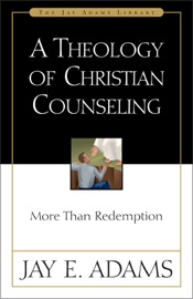A Theology Of Christian Counseling