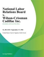 National Labor Relations Board v. Wilson-Crissman Cadillac Inc.