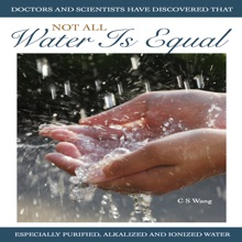 Not All Water Is Equal