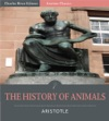 The History Of Animals Illustrated Edition