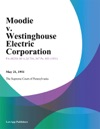 Moodie V Westinghouse Electric Corporation
