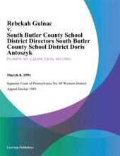 Rebekah Gulnac v. South Butler County School District Directors South Butler County School District Doris Antoszyk