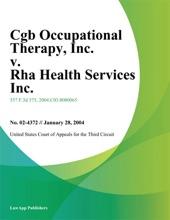 CGB Occupational Therapy, Inc. v. RHA Health Services Inc.