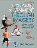 Dynamic Alignment Through Imagery, Second Edition