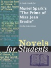 A Study Guide For Muriel Sparks The Prime Of Miss Jean Brodie