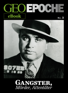 GEO EPOCHE eBook Nr. 3: Gangster, Mörder, Attentäter Buch-Cover