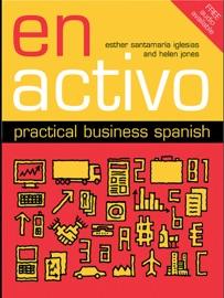 En Activo Practical Business Spanish