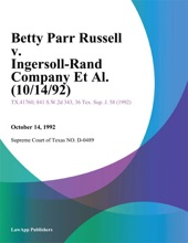 Betty Parr Russell V. Ingersoll-Rand Company Et Al. (10/14/92)