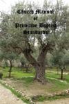 Church Manual Of Primitive Baptist Standards