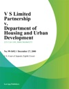 V S Limited Partnership V Department Of Housing And Urban Development