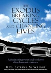 The Exodus Breaking Cycles And Changing Lives