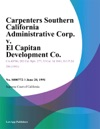 Carpenters Southern California Administrative Corp V El Capitan Development Co