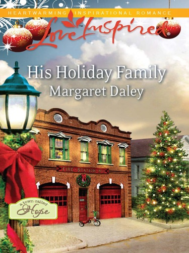 Margaret Daley - His Holiday Family