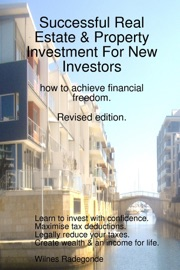 SUCCESSFUL REAL ESTATE & PROPERTY INVESTMENT FOR NEW INVESTORS