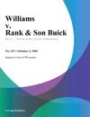 Williams V Rank  Son Buick