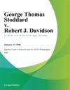 George Thomas Stoddard V Robert J Davidson