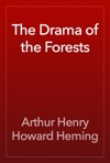 The Drama Of The Forests