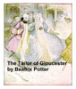 The Tailor of Gloucester, Illustrated