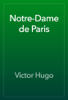 Victor Hugo - Notre-Dame de Paris artwork