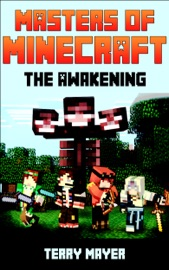 Minecraft Masters Of Minecraft The Awakening