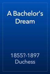 A Bachelor's Dream