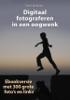Peter de Ruiter - Digitaal fotograferen in een oogwenk kunstwerk
