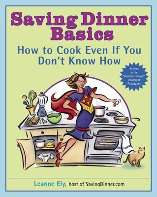 Saving Dinner Basics
