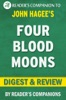 Four Blood Moons By John Hagee I Digest & Review
