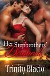 Her Stepbrothers Demands