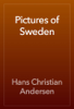 Hans Christian Andersen - Pictures of Sweden artwork