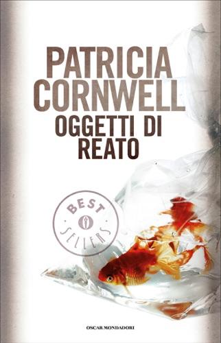 Patricia Cornwell - Oggetti di reato