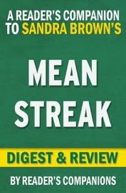 Mean Streak by Sandra Brown I Digest & Review