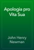 John Henry Newman - Apologia pro Vita Sua artwork