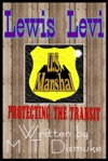 Protecting The Transit A TSA Satire Lewis Levi
