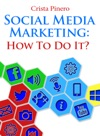 Social Media Marketing How To Do It