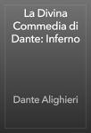La Divina Commedia di Dante: Inferno
