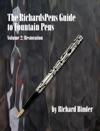 The RichardsPens Guide To Fountain Pens Volume 2 Restoration