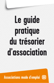 Le guide pratique du trésorier d'association