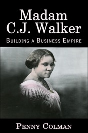 Madam C. J. Walker: Building a Business Empire