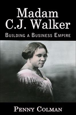 Madam C. J. Walker: Building a Business Empire