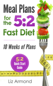 Meal Plans for the 5:2 Fast Diet