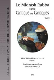 Le Midrash Rabba sur le Cantique des Cantiques (tome 1)