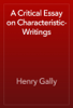 Henry Gally - A Critical Essay on Characteristic-Writings artwork