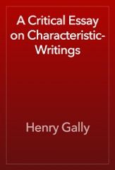 A Critical Essay on Characteristic-Writings
