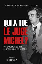 Qui a tué le juge Michel ?