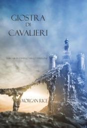 Download Giostra di cavalieri (Libro #16 in l'anello dello stregone)