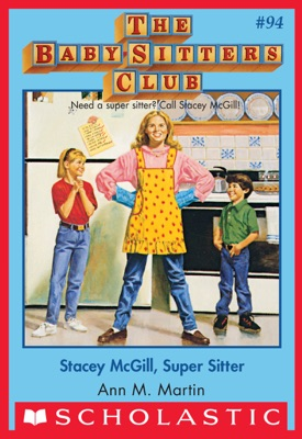 The Baby-Sitters Club #94: Stacey McGill, Super Sitter