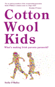Cotton Wool Kids