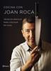 Cocina con Joan Roca - Joan Roca