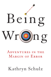 Being Wrong Summary